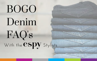 BOGO Denim FAQ with the espy Stylists