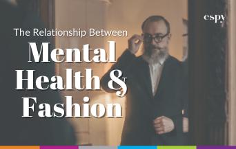 Mental health and fashion